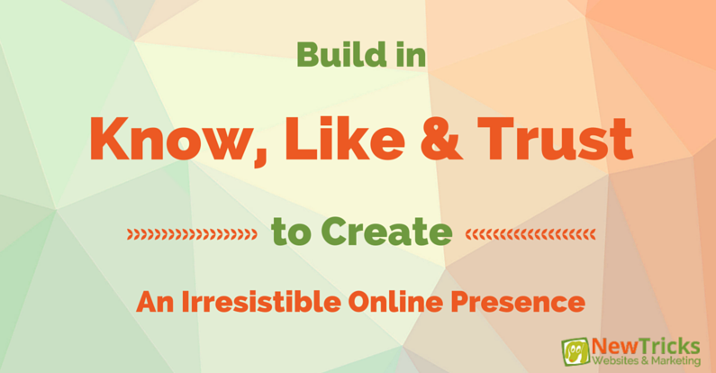 Irresistable Online Presence