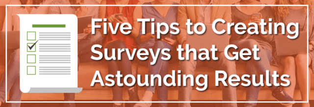 Five Survey Tips